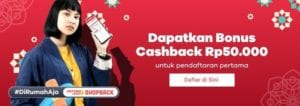 bonus cashback 50 ribu ShopBack