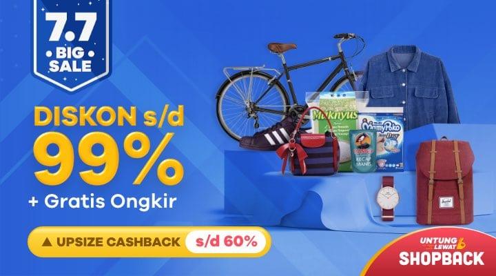 Promo ShopBack 7.7, Nikmati Diskon Hingga 99% + Cashback Hingga 60%