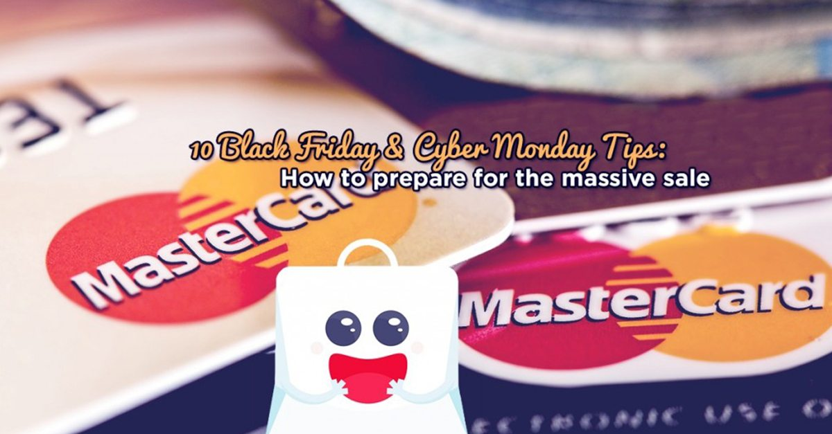 10 Black Friday & Cyber Monday Tips: How to prepare for the massive sale