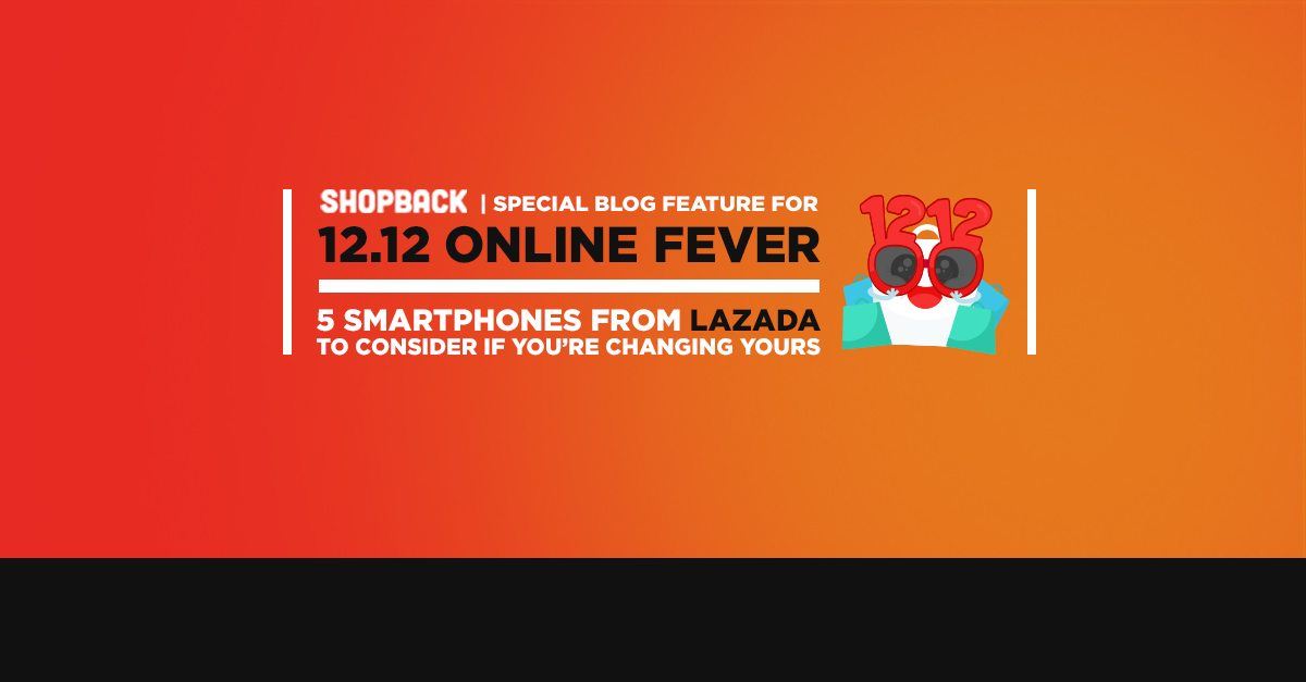 5 Smartphones Worth Considering from Lazada
