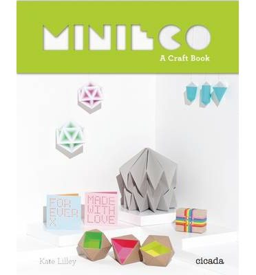 MiniEco: A Craft Book Kate Lilley