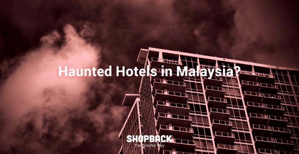 blog header haunted hotels malaysia