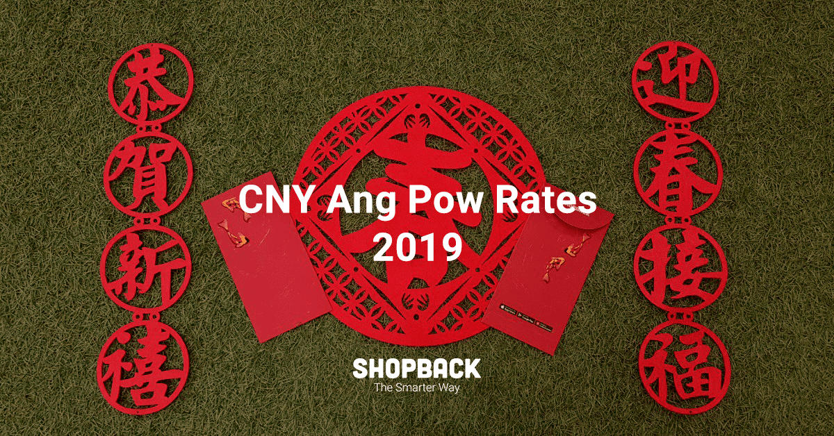 Chinese New Year Ang Pow Rates 2019 In Malaysia…and Tips to Budgeting!