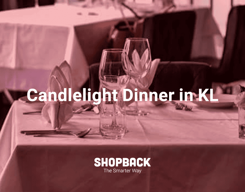 10 Candlelight Dinner Restaurants In Kl For Your Anniversary