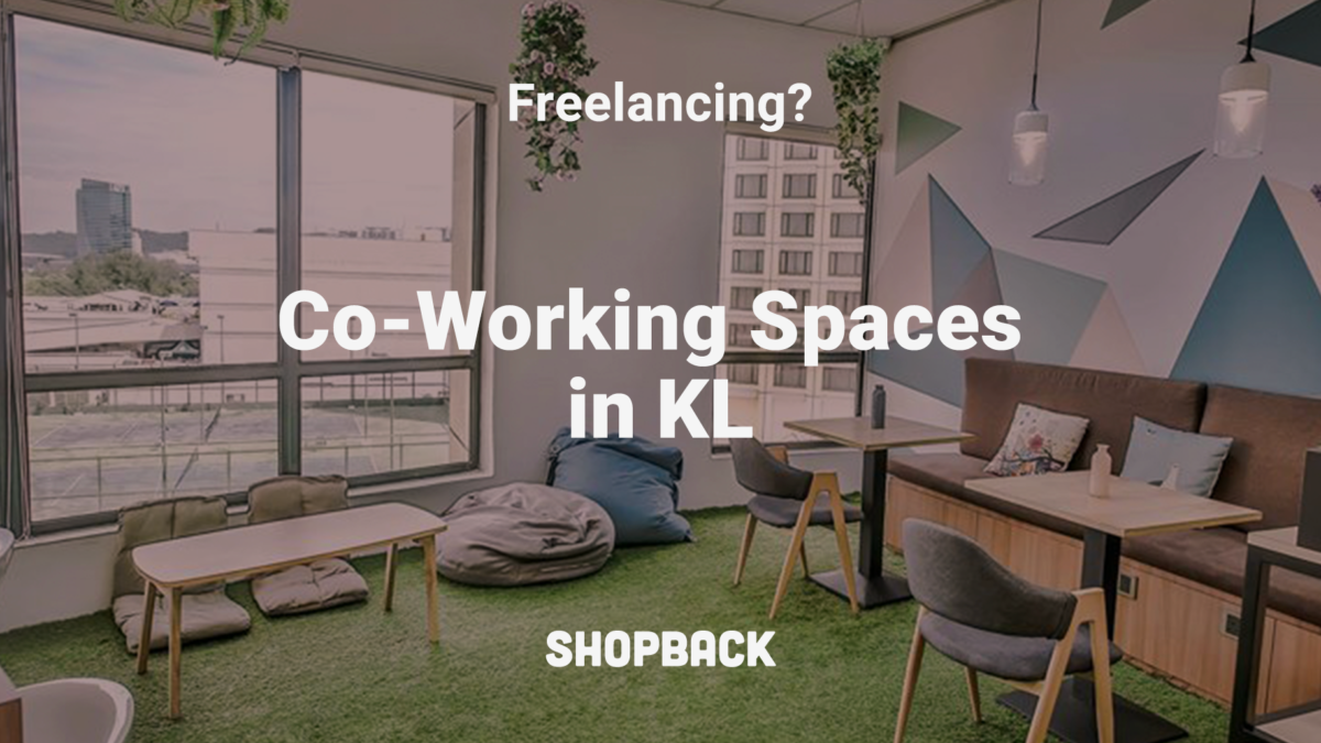 Co-Working Spaces in KL for All You Freelancers out There