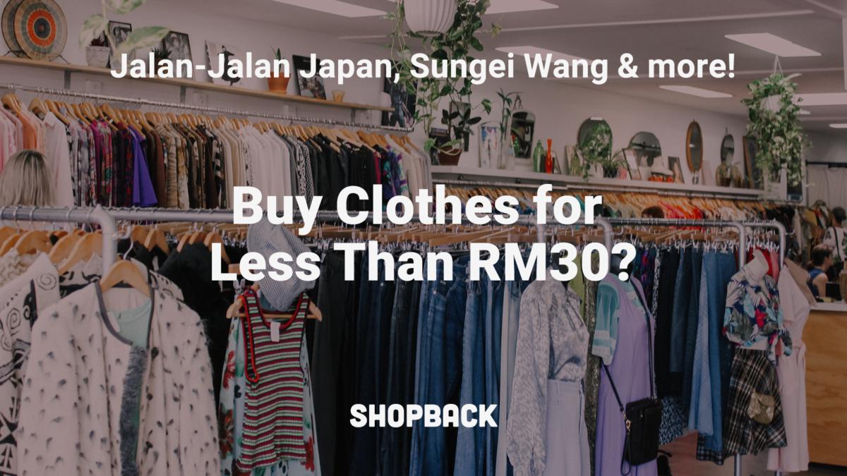 Jalan-Jalan Japan and Other Places for Clothes Below RM30