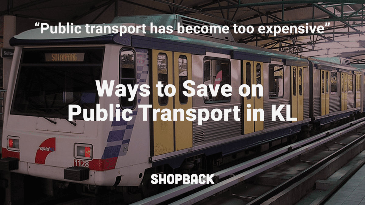 MY50, MY100 and Other Ways to Save on Public Transport in KL
