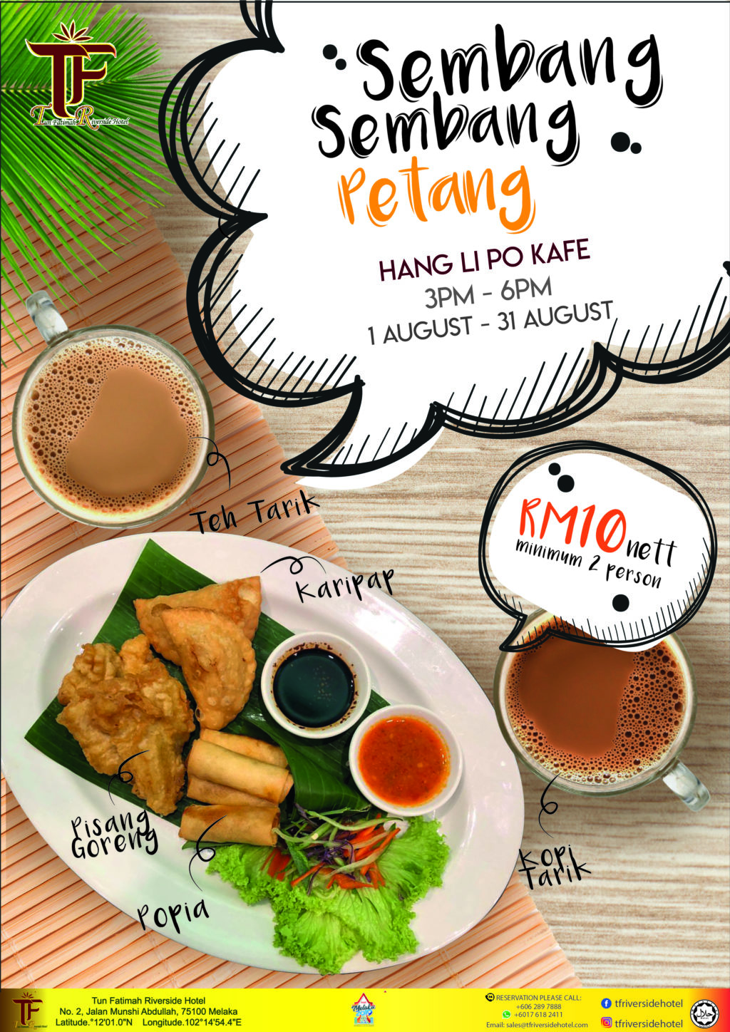 Poster on Sembang-sembang petang eith tea time snacks and 2 cups of drinks