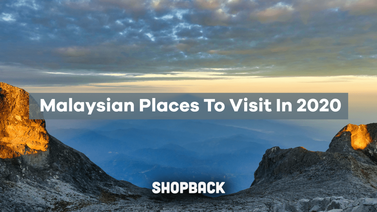 We Think You Should Really Visit These Malaysian Destinations In 2020
