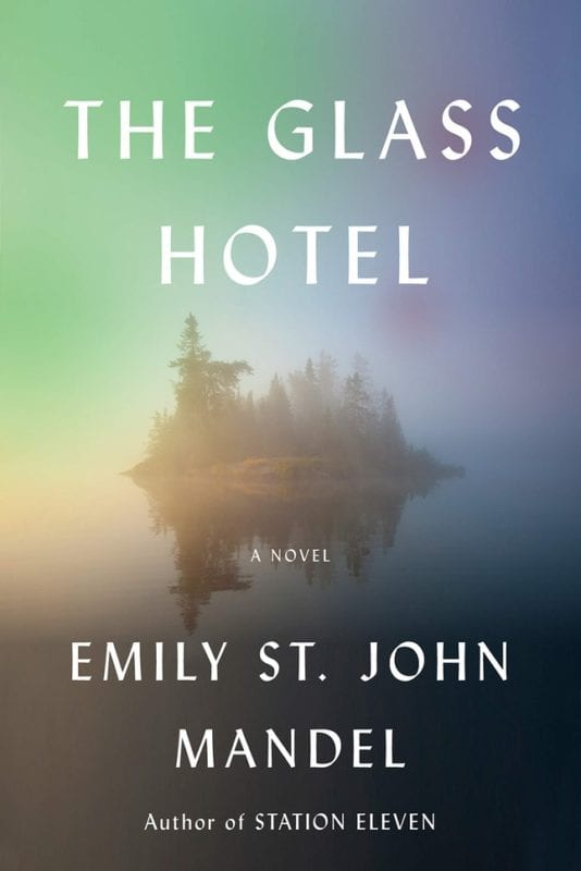 The Glass Hotel by Emily St. John