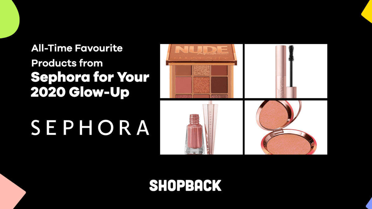 All-Time Favourite Products from Sephora for Your 2020 Glow-Up