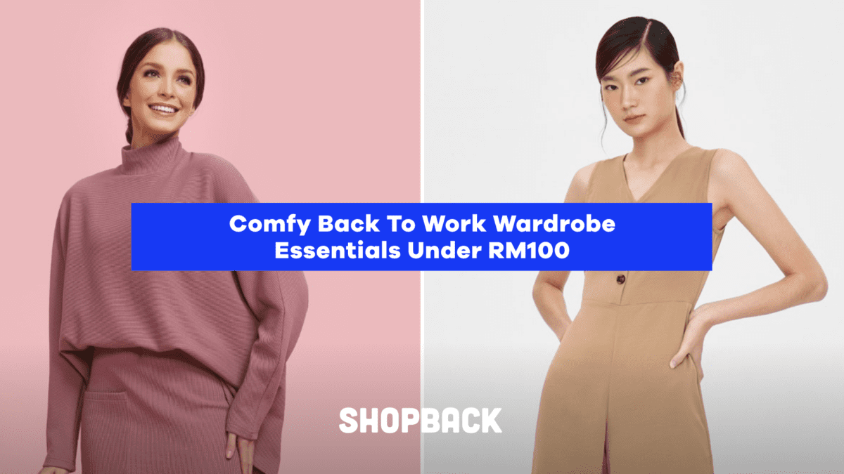 Comfy Back To Work Wardrobe Essentials Under RM100
