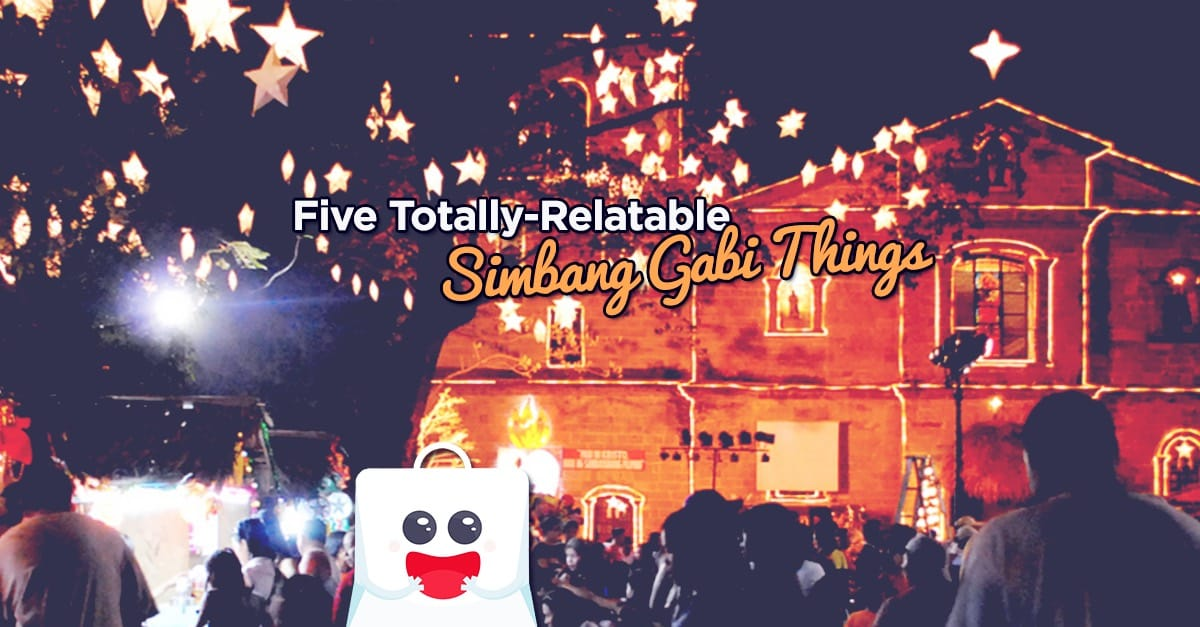 Five Totally-Relatable Simbang Gabi Things