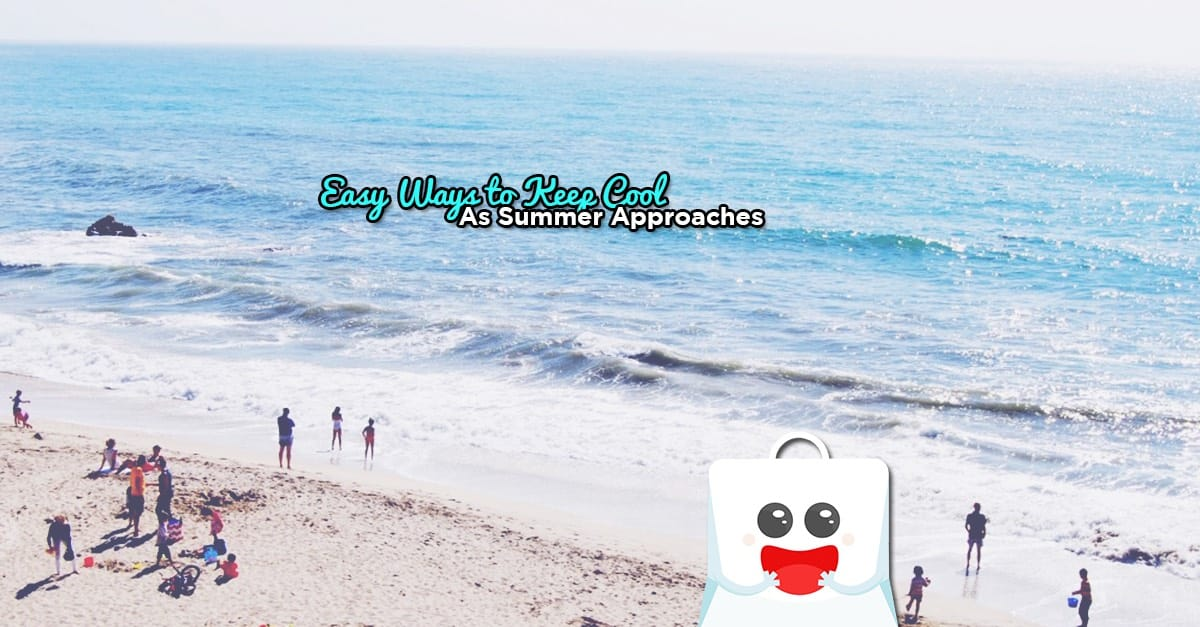 Easy Ways to Keep Cool as Summer Approaches