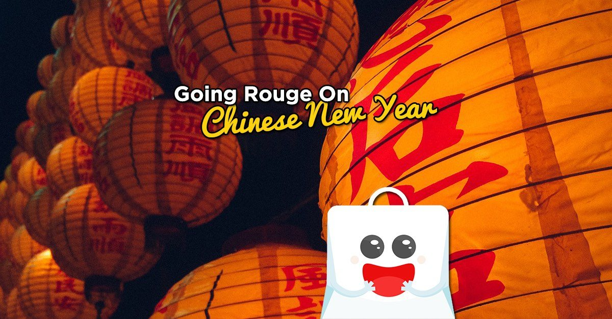 Going Rouge on Chinese New Year