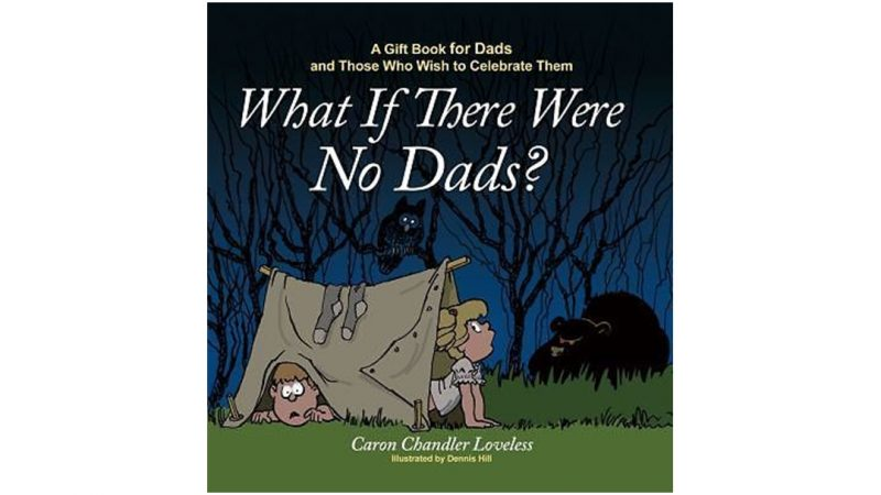 What if there were no Dads? Book