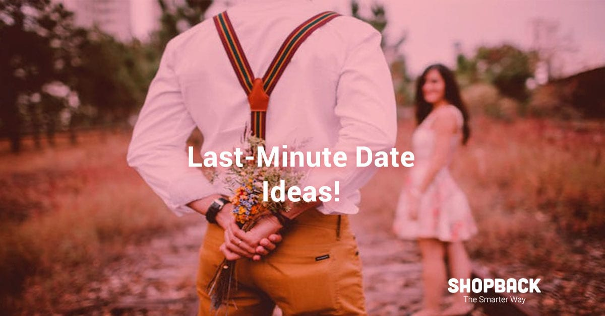 Got a Date? Valentine's Day Ideas For The Last Minute Planners