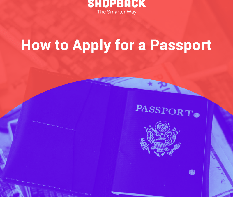 How to Apply For Passport: Your Essential Guide on How To Do It Right and Easily