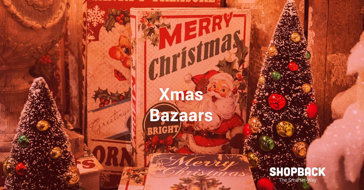 Best Christmas Bazaars and Festivals You Can Look Forward to This Year