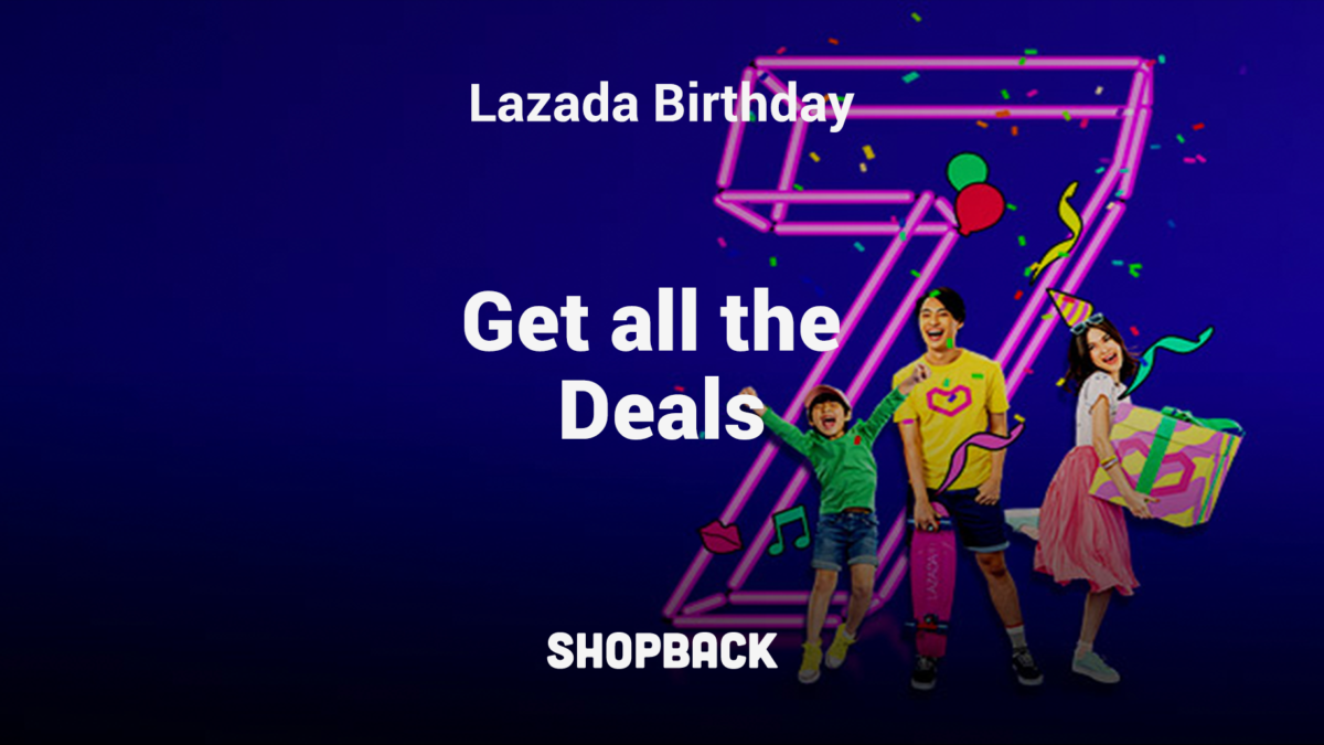 All You Need To Know To Make the Most of Lazada's Birthday