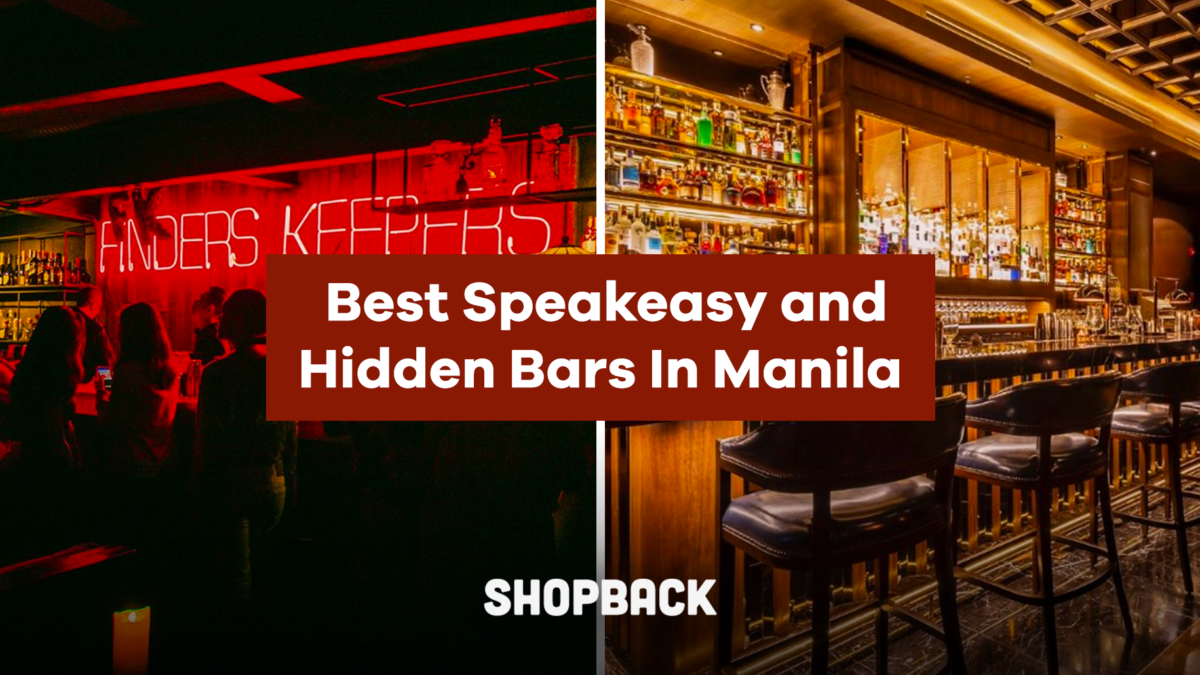 The Best Speakeasy and Hidden Bars In Manila To Discover This Weekend