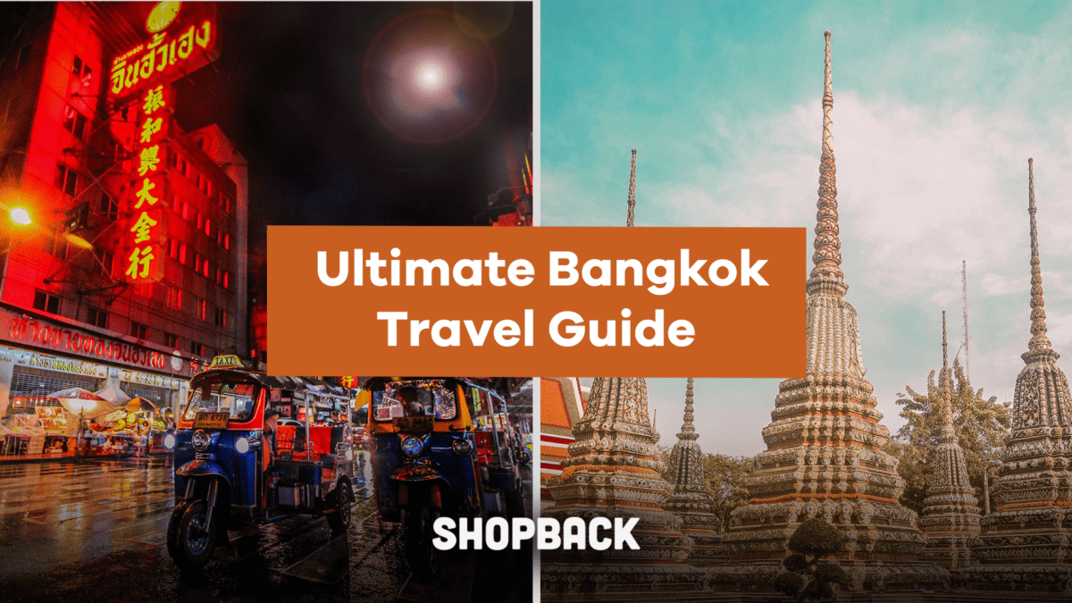 All-In-One Bangkok Travel Guide: What To Prepare, Where To Eat, And More!
