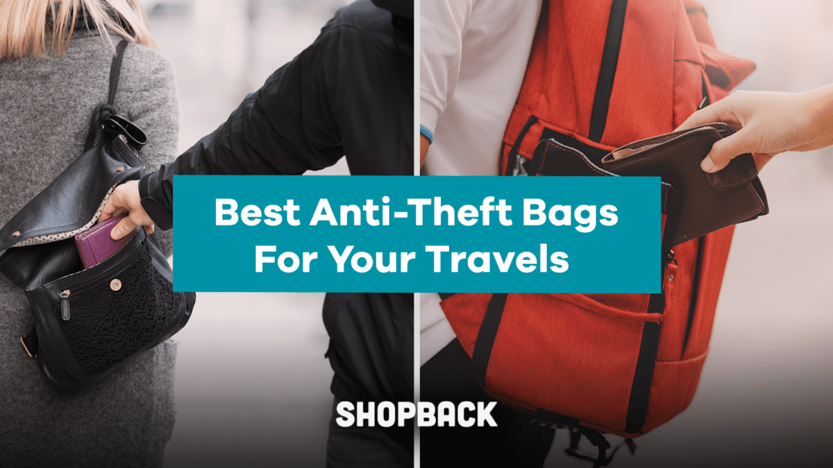 Why You Should Buy An Anti-Theft Bag + How To Choose One