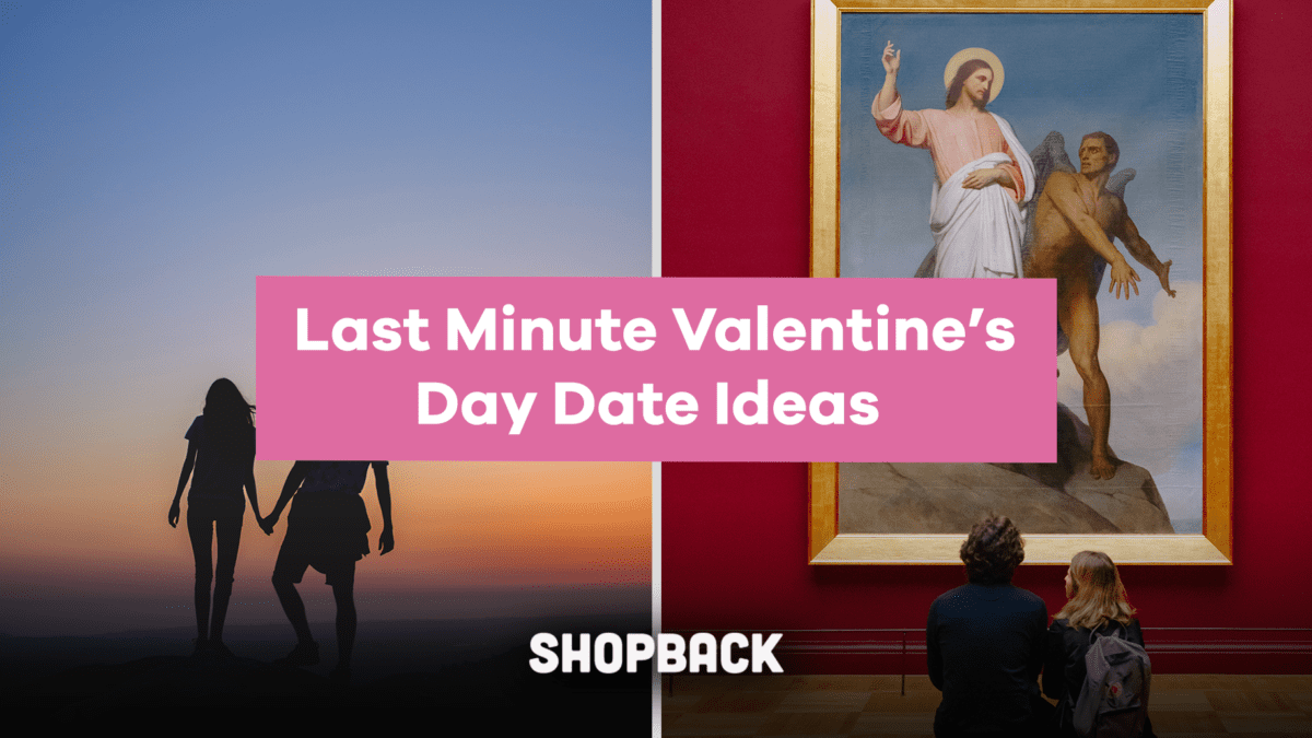 Got a Date? Valentine's Day Date Ideas For The Last Minute Planners