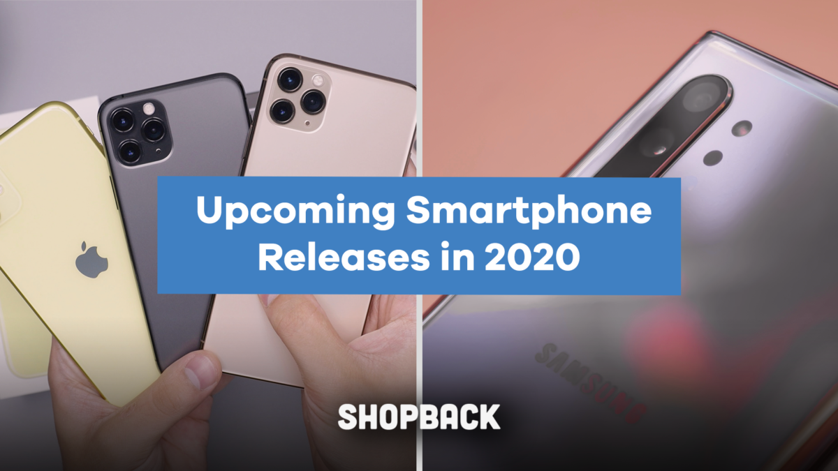 New Smartphone Releases in 2020 that You Must Know About