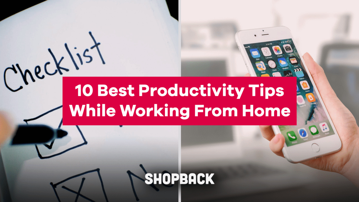 10 Best Productivity Tips While Working From Home
