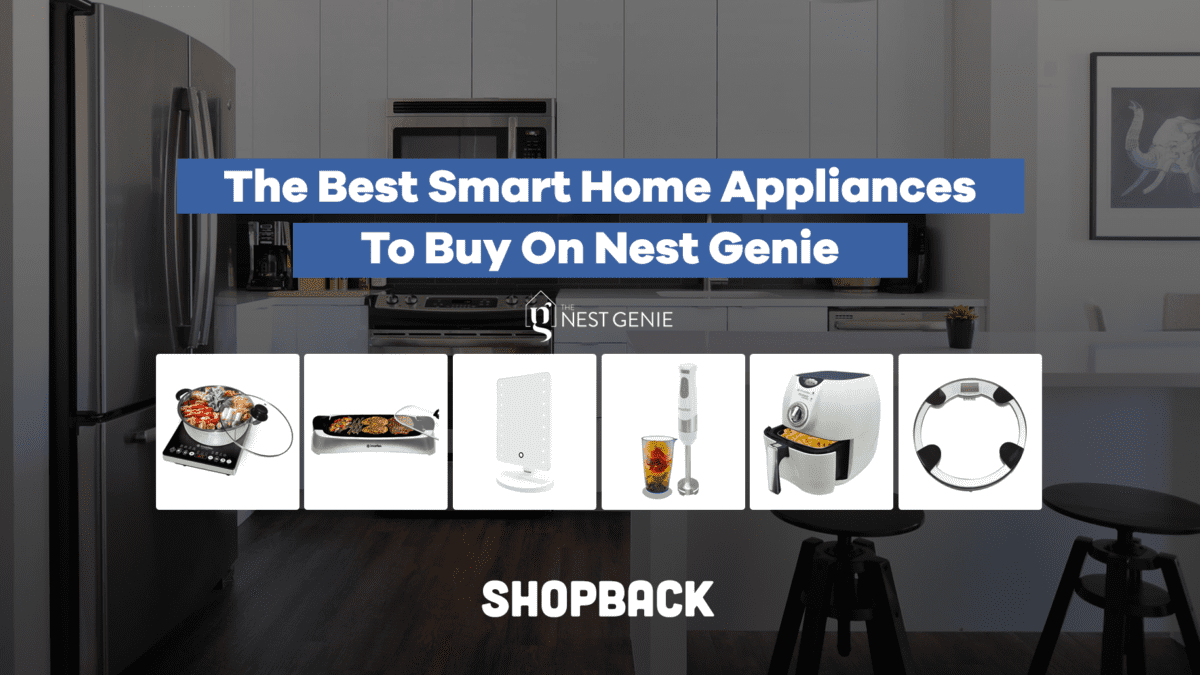 Six Of The Best Smart Home Appliances You Need ASAP