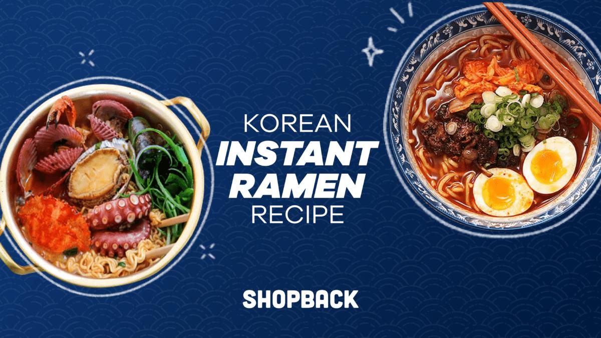 Five Korean Ramen Recipes To Try This ECQ