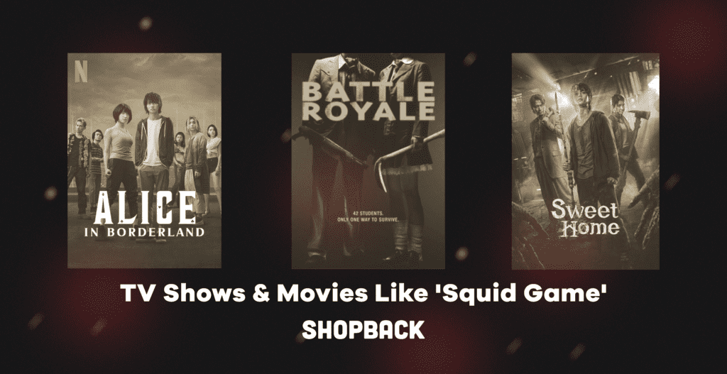shows like squid game netflix battle royale alice in borderland sweet home