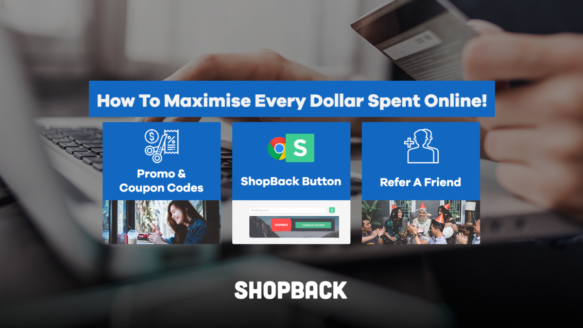 How To Maximise Every Dollar Spent Online!