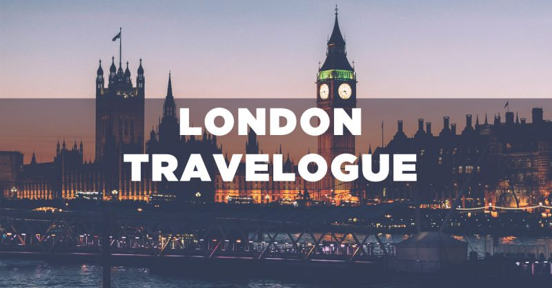 LONDON TRAVELOGUE