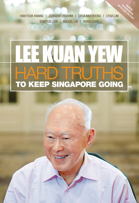 Hard truths to keep Singapore going (Lee Kuan Yew)