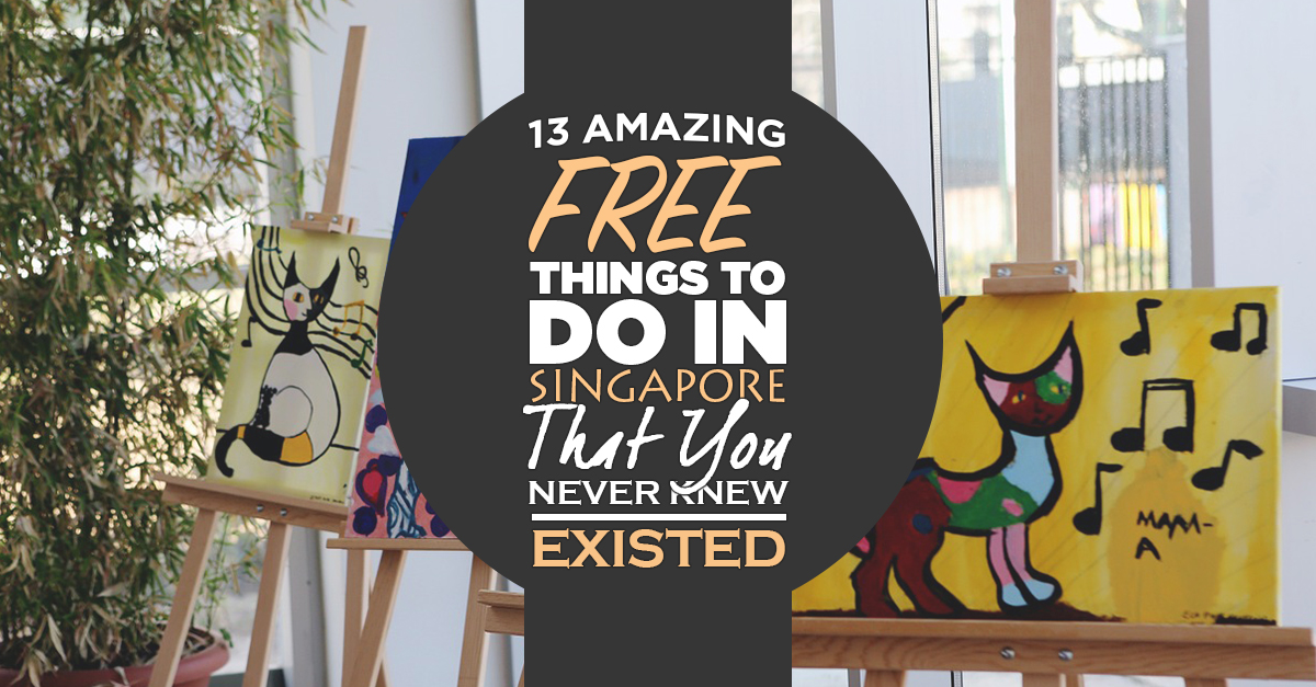 13 Amazing Free Things To Do in Singapore That You Never Knew Existed