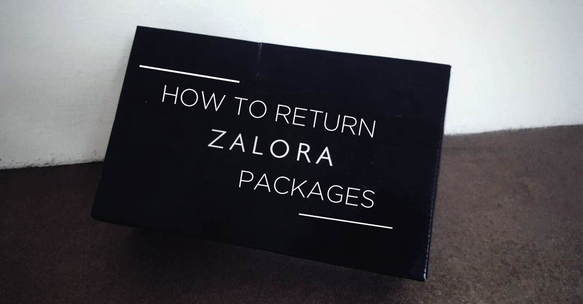 How to Return Your Wrong or Unsatisfying Zalora Packages