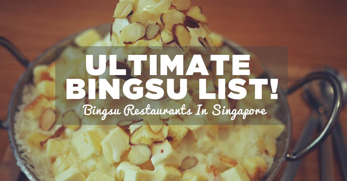 The Ultimate List Of Bingsu Restaurants In Singapore