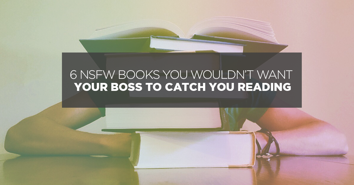 6 NSFW books from Book Depository you wouldn't want your boss to catch you reading!