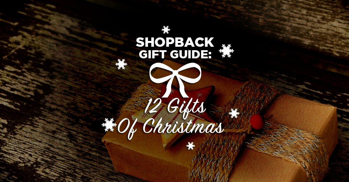 ShopBack Gift Guide: 12 Gifts of Christmas