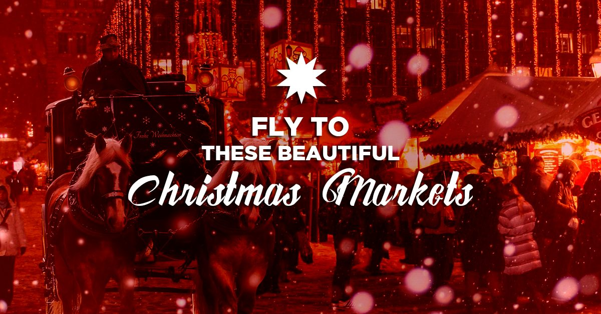 Fly To These 6 Beautiful Christmas Markets With Expedia!