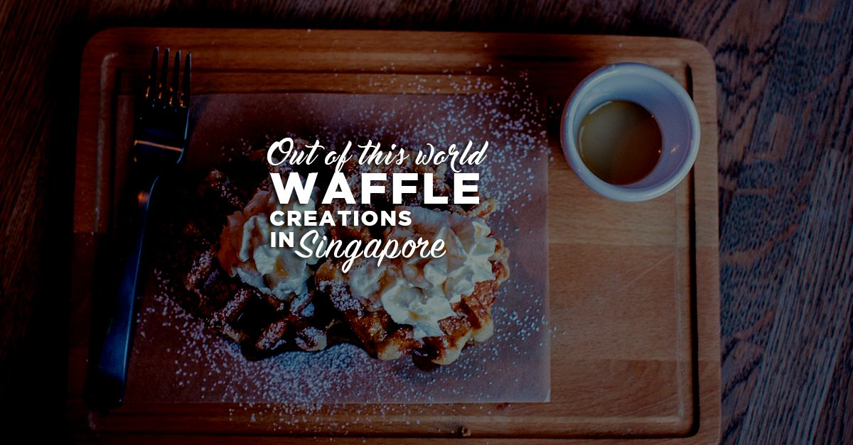 Out Of This World Waffle Creations In Singapore