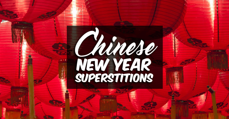 8 things you didnt know about chinese new year superstitions - Chinese New Year Superstitions