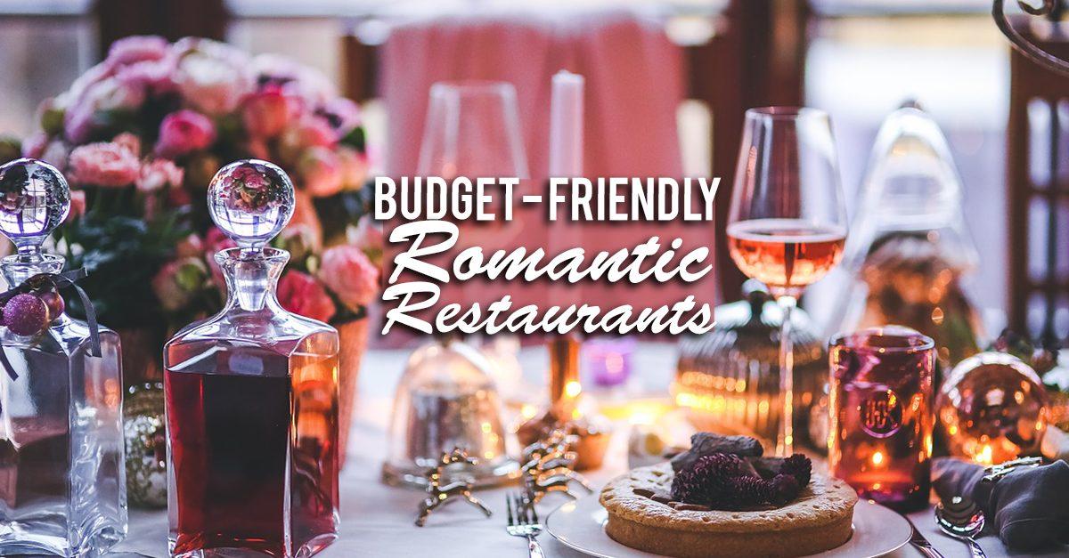 6 Budget-Friendly Restaurants For Any Romantic Dinner Date