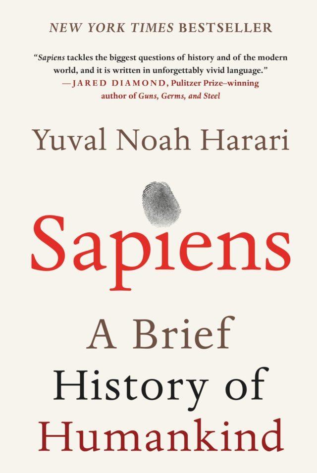 Yuval Noah harari's Sapiens : A Brief History of Humankind