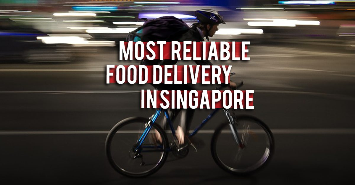 Best and Most Reliable Food Delivery Services in Singapore