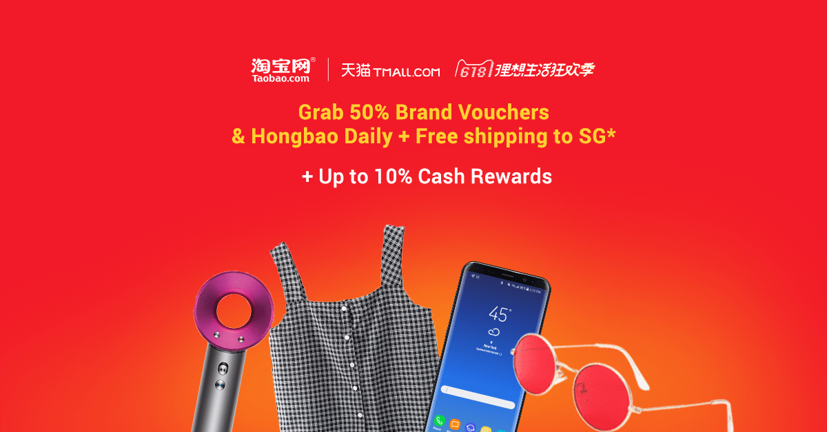 6.18 Taobao / Tmall: The Mid Year Sale Campaign You Can't Miss