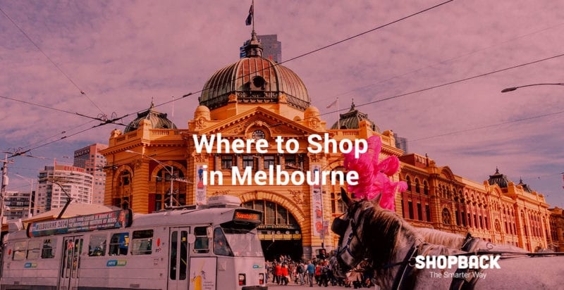 where to shop in melbourne shopback