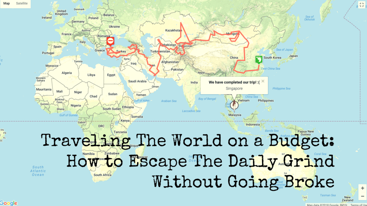 Travelling The World on a Budget: How to Escape The Daily Grind Without Going Broke